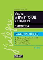 Télécharger le livre :  Réussir les TP de Physique aux concours - 3e éd.