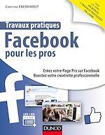 Télécharger le livre :  Travaux pratiques Facebook pour les pros