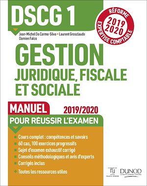 Téléchargez le livre :  DSCG 1 Gestion juridique, fiscale et sociale - Manuel - Réforme 2019-2020