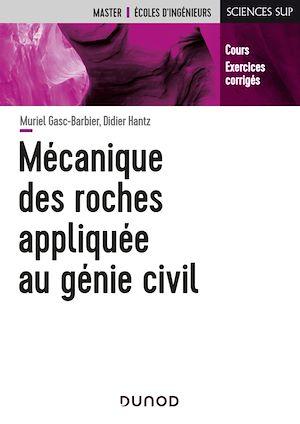 Téléchargez le livre :  Mécanique des roches appliquée au Génie civil