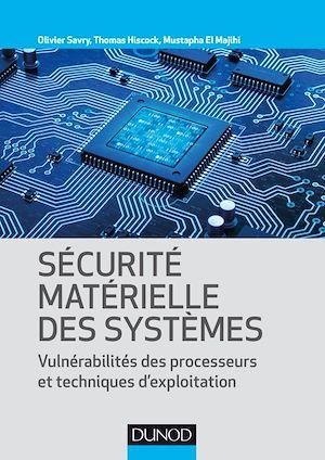 Téléchargez le livre :  Sécurité matérielle des systèmes