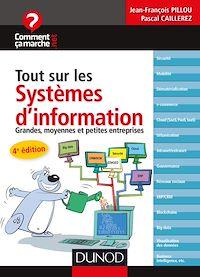 Tout sur les systèmes d'information - 4e éd.