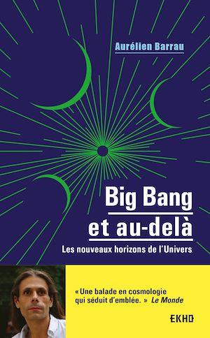 Téléchargez le livre :  Big Bang et au-delà - 3e éd.