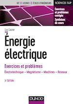 Télécharger le livre :  Energie électrique - Exercices et problèmes - 3e éd.