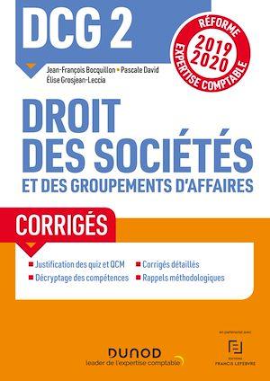 Téléchargez le livre :  DCG 2 Droit des sociétés et des groupements d'affaires - Corrigés