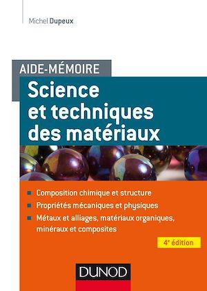Téléchargez le livre :  Aide-mémoire - Science et génie des matériaux - 4e éd.