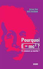 Télécharger le livre :  Pourquoi E=mc2 ?- et comment ça marche?