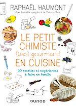Télécharger le livre :  Le petit chimiste (très)  gourmand en cuisine
