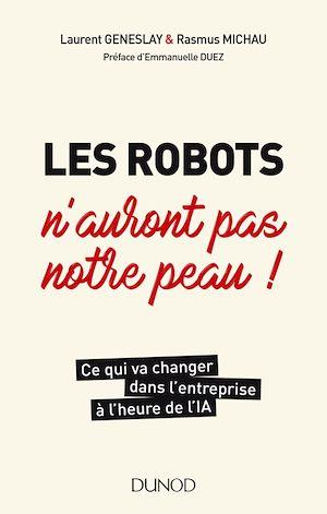 Les robots n'auront pas notre peau !