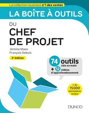 Téléchargez le livre :  La boîte à outils du Chef de projet - 2e éd.