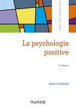 Télécharger le livre :  La psychologie positive - 3e éd.