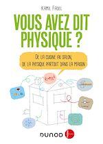 Télécharger le livre :  Vous avez dit physique ? - 2e éd.