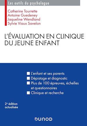 Téléchargez le livre :  L'évaluation en clinique du jeune enfant - 2e éd.