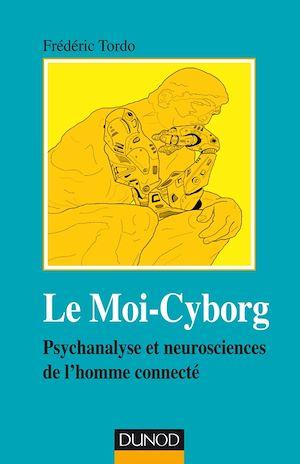 Téléchargez le livre :  Le Moi-Cyborg