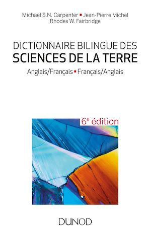 Téléchargez le livre :  Dictionnaire bilingue des sciences de la Terre - 6e éd.