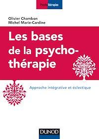 Les bases de la psychothérapie - 3e éd.
