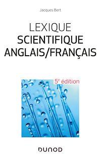 Télécharger le livre : Lexique scientifique anglais/français - 5e éd.