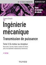 Télécharger le livre :  Ingénierie mécanique - Tome 3