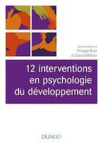 Télécharger le livre :  12 interventions en psychologie du développement