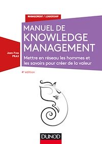 Manuel de Knowledge Management - 4e éd.
