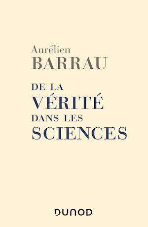 Téléchargez le livre :  De la vérité dans les sciences - 2e éd.