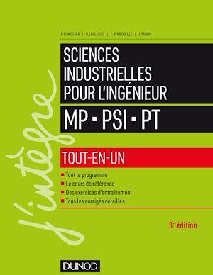 Téléchargez le livre :  Sciences industrielles pour l'ingénieur MP, PSI, PT - 3e éd.