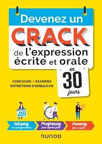 Devenez un crack de l'expression écrite et orale en 30 jours