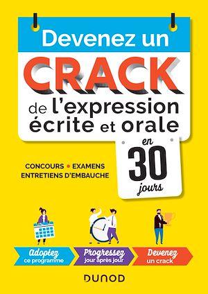 Téléchargez le livre :  Devenez un crack de l'expression écrite et orale en 30 jours