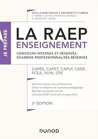 La Raep enseignement - Concours internes et réservés, examens professionnalisés réservés - 5éd.