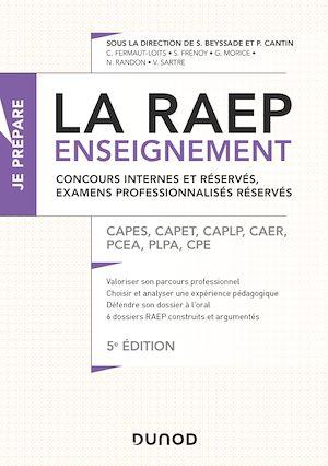 Téléchargez le livre :  La Raep enseignement - Concours internes et réservés, examens professionnalisés réservés - 5éd.