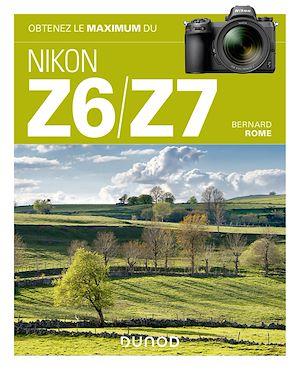 Téléchargez le livre :  Obtenez le maximum du Nikon Z6/Z7