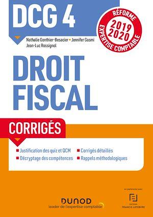 Téléchargez le livre :  DCG 4 Droit fiscal - Corrigés - Réforme 2019-2020