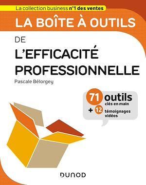 Téléchargez le livre :  La boîte à outils de l'Efficacité professionnelle