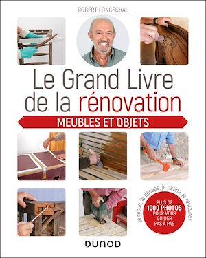 Téléchargez le livre :  Le grand livre de la rénovation Meubles et objets