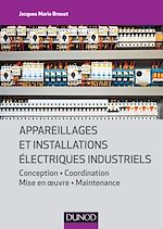 Télécharger le livre :  Appareillages et installations électriques industriels