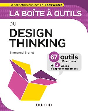 Téléchargez le livre :  La boîte à outils du Design Thinking