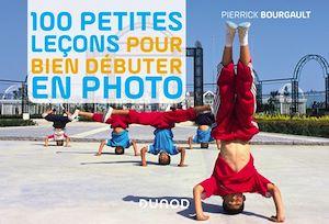 Image de couverture (100 petites leçons pour bien débuter en photo)
