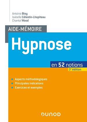 Téléchargez le livre :  Aide-mémoire - Hypnose - 3e éd.