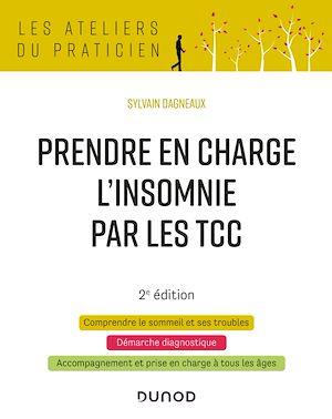 Téléchargez le livre :  Prendre en charge l'insomnie par les TCC - 2e éd.