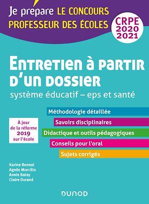Téléchargez le livre :  Entretien à partir d'un dossier - Système éducatif - EPS et Santé - CRPE 2020-2021