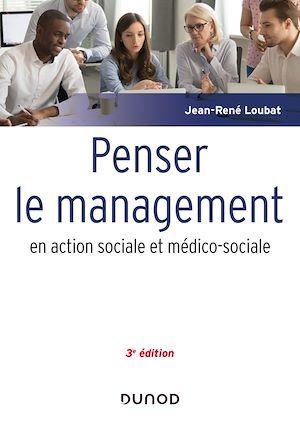 Téléchargez le livre :  Penser le management en action sociale et médico-sociale - 3e éd.