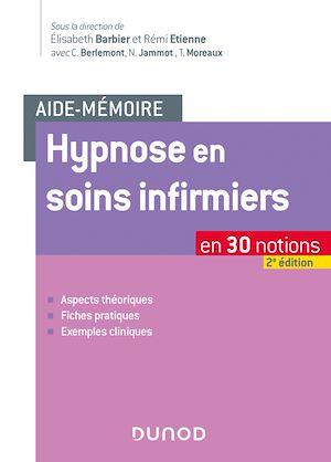 Téléchargez le livre :  Aide-mémoire - Hypnose en soins infirmiers - 2e éd.