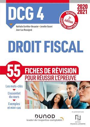 Téléchargez le livre :  DCG 4 Droit fiscal - Fiches de révision - 2020-2021
