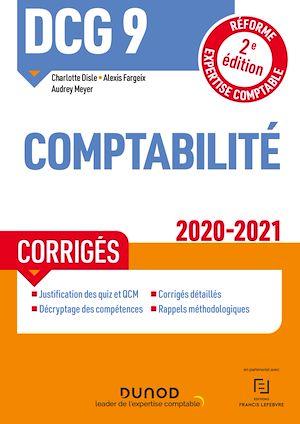 Téléchargez le livre :  DCG 9 Comptabilité - Corrigés - 2020/2021