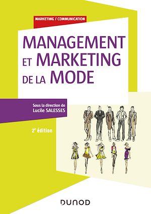 Téléchargez le livre :  Management et marketing de la mode - 2e éd.