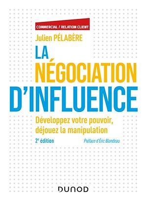 Téléchargez le livre :  La négociation d'influence - 2e éd.