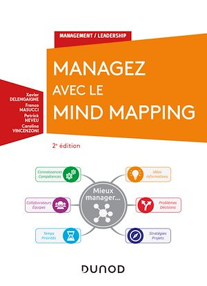 Téléchargez le livre :  Managez avec le Mind Mapping - 2e éd.