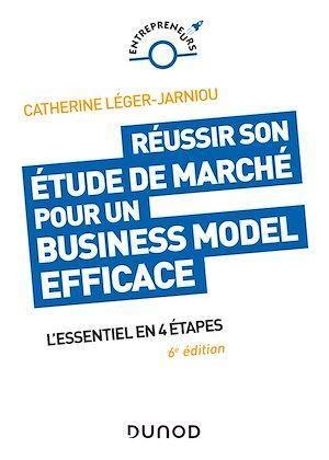 Téléchargez le livre :  Réussir son étude de marché pour un Business Model efficace - 6e éd.