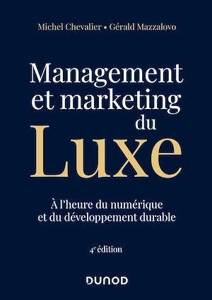 Téléchargez le livre :  Management et Marketing du luxe - 4e éd.