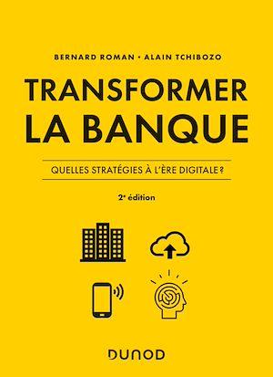 Téléchargez le livre :  Transformer la banque - 2e ed.